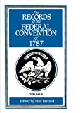 img - for 002: The Records of the Federal Convention of 1787: 1937 Revised Edition in Four Volumes, Volume 2 book / textbook / text book