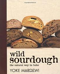 Wild Sourdough The Natural Way To Bake