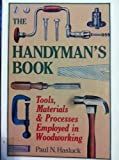 The Handyman's Book, Paul N. Hasluck, 0898152038
