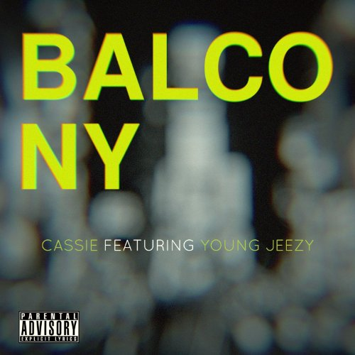 Balcony [feat. Young Jeezy] [Explicit]