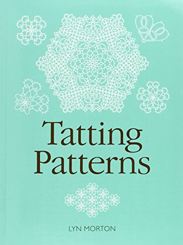 Tatting Patterns - Tatting Tatted
