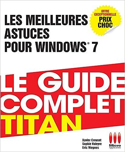 En ligne téléchargement Les Meilleures Astuces pour Windows 7 pdf epub