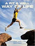 A Fit and Well Way of Life, Gwen Robbins and Debbie Powers, 0073293881