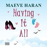 Having It All | Maeve Haran
