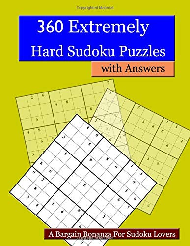 Pdf Entertainment 360 Extremely Hard Sudoku Puzzles with Answers: A Bargain Bonanza For Sudoku Lovers