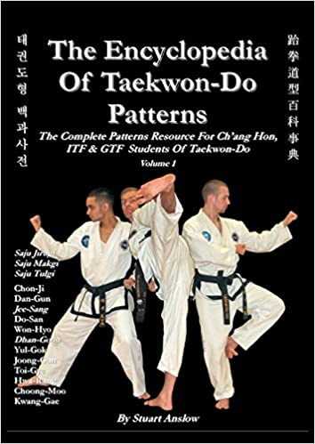The Encyclopedia of Taekwon-Do Patterns, Vol. 1
