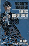 TARDIS Eruditorum - An Unauthorized Critical History of Doctor Who Volume 2: Pat