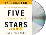 Five Stars: The Communication Secret to Get from Good to Great