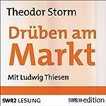 Drüben am Markt | Theodor Storm