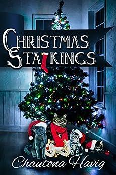 Christmas Stalkings by [Havig, Chautona]