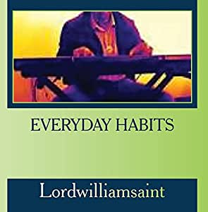 Everyday Habits