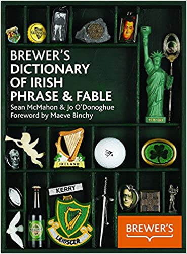 Brewers Dictionary of Irish Phrase /& Fable
