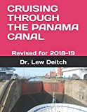 CRUISING THROUGH THE PANAMA CANAL: Revised for 2018-19