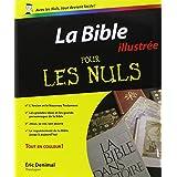 La Bible pour les Nuls: Illustrée
