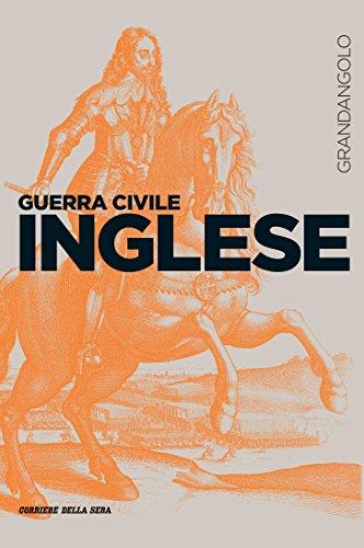 Amazoncom Guerra Civile Inglese Le Guerre Nella Storia Vol 12