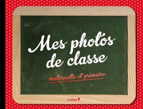 Mes Photos De Classe Maternelle/primaire