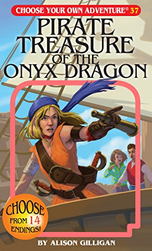 Pirate Treasure of the Onyx Dragon (Choose Your Own Adventure #37) (Choose Your Own Adventure (Paperback/Revised))
