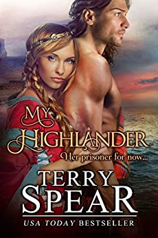My Highlander (The Highlanders Book 8) by [Spear, Terry]