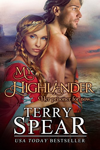 My Highlander The Highlanders Book 8 Kindle Edition By Terry