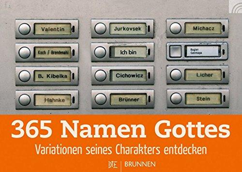 365 Namen Gottes: Variationen seines Charakters entdecken - Immerwährender Kalender