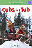 Cubs in a Tub: Short Vowel Adventures (BraveMouse Readers)