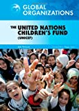 The United Nations Children's Fund (UNICEF), Kirsten N. Bookmiller, 0791095665