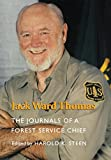 Jack Ward Thomas: The Journals of a Forest Service Chief