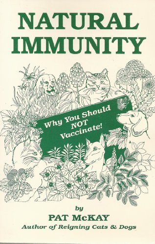 Natural Immunity - Why You Should Not Vaccinate