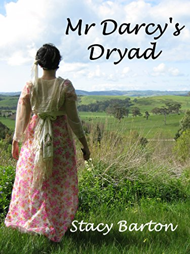 Mr darcys dryad kindle edition by stacy barton literature mr darcys dryad by barton stacy fandeluxe Gallery