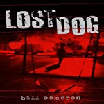 Lost Dog: A Skin Kadash Mystery | Bill Cameron