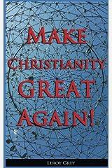 Make Christianity Great Again