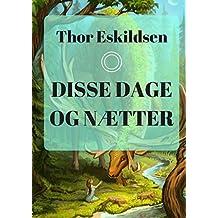 Disse dage og nætter (Danish Edition)
