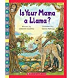 img - for [ Is Your Mama a Llama? By Guarino, Deborah ( Author ) Paperback 2004 ] book / textbook / text book