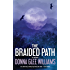 Braided Path, The