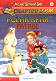 Polar Bear Patrol (The Magic School Bus)