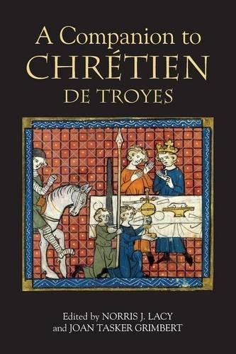 A Companion to Chrétien de Troyes (Arthurian Studies)