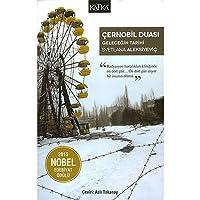 Çernobil Duası - Geleceğin Tarihi: 2015 Nobel Edebiyat Ödülü