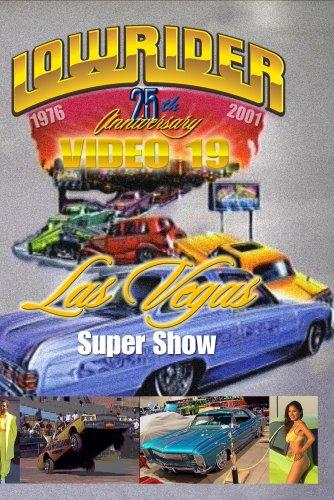 (Lowrider Magazine's DVD #19 - Las Vegas Super Show 2001)