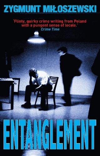 Entanglement (Polish State Prosecutor Szacki Investigates) (English Edition)