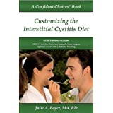 Customizing the Interstitial Cystitis Diet: A Confident Choices Book (Confident Choices for Intersti
