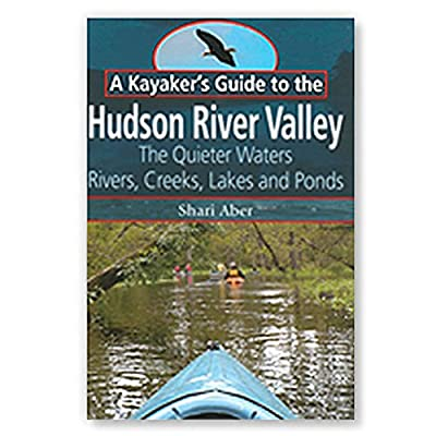 Kayaker's Guide to the Hudson River Valley
