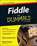 Fiddle For Dummies: Book + Online Video and Audio