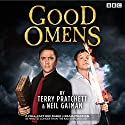Good Omens: The BBC Radio 4 dramatisation Radio/TV Program by Terry Pratchett, Neil Gaiman Narrated by Mark Heap, Full Cast, Peter Serafinowicz