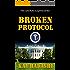 Broken Protocol (The June Kato Suspense Series Book 6)