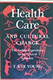 Health and Change in the Subarctic 9780802066978