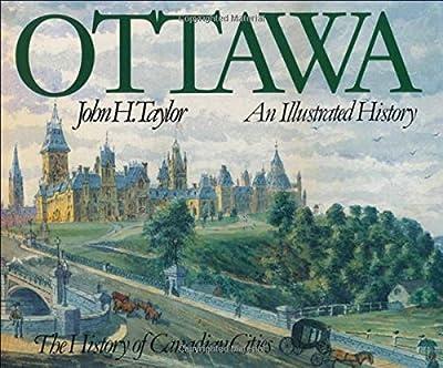 Ottawa: An Illustrated History