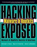 Hacking Exposed:  Malware & Rootkits Secrets & Solutions