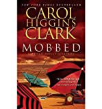 Mobbed (Regan Reilly Mysteries) Mobbed