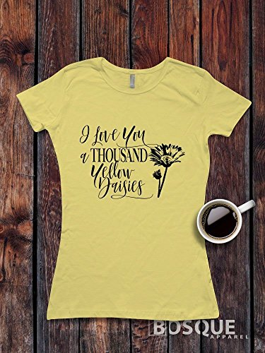 Gilmore Girls inspired / Adult T-shirt Top Tee Shirt design I Love You a Thousand Yellow Daisies Unisex Shirt design Shirt - Ink Printed by Modern Vector