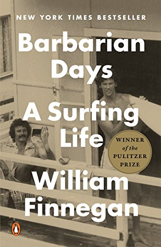 Barbarian Days: A Surfing Life cover